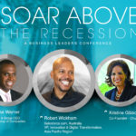 Soar Above the Recession – A Business Leaders Conference